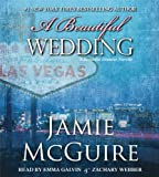 Jamie McGuire A Beautiful Wedding (Beautiful Disaster)