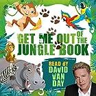 Get Me Out of the Jungle Book Hörbuch von Mike Bennett Gesprochen von: David Van Day