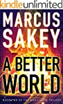 A Better World (The Brilliance Trilog...
