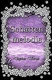 Schattenmelodie (Zauber der Elemente 2)