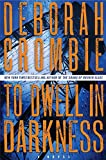 To Dwell in Darkness: A Novel (Duncan