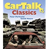 Car Talk Classics: Four Perfectly Good Hours ~ Ray Magliozzi