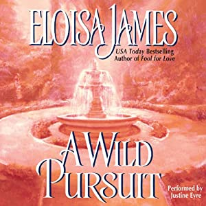 A Wild Pursuit: The Duchess Quartet, Book 3 | [Eloisa James]