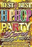 BEST OF BEST HIP HOP PARTY