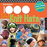 1,000 Fabulous Knit Hats (1592536107) by Modesitt, Annie