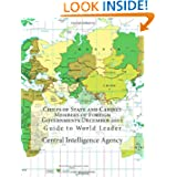Chiefs of State and Cabinet Members of Foreign Governments December 2012: Guide to World Leader