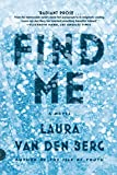 img - for Find Me: A Novel book / textbook / text book