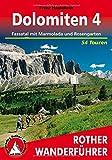 Dolomiten 4: Fassatal mit Marmolada und Rosengarten. 54 Touren.