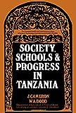 Society, Schools, and Progress in Tanzania (0080155642) by William Dodd