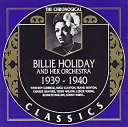 The Chronological Classics: Billie Holiday 1939-1940
