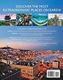 Destinations of a Lifetime: 225 of the Worlds Most Amazing Places