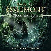 Blood and Bone: Novels of the Malazan Empire, Book 5   Ian C. Esslemont