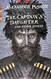 img - for The Captain's Daughter: And Other Stories (Vintage Classics) book / textbook / text book