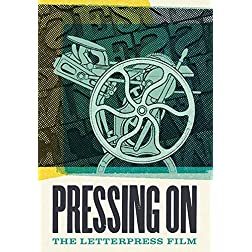 Pressing On: The Letterpress Film [Blu-ray]