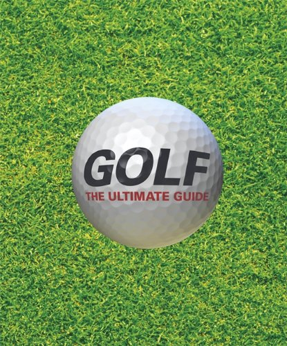 Golf-The Ultimate Guide (Dk-activités sportives-0)