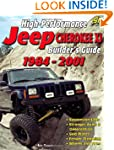 High Perf Jeep Cherokee XJ Bldr Gd 84-01