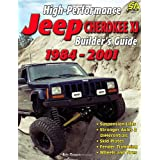 "High-Performance Jeep Cherokee XJ Builder's Guide 1984-2001 (S-A Design)von ""Eric Zappe"""