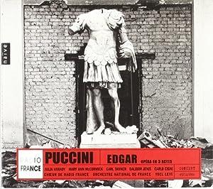 Puccini : Edgar (Drame lyrique en trois actes)