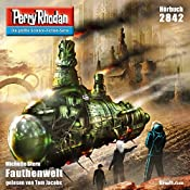 Fauthenwelt (Perry Rhodan 2842) | Michelle Stern