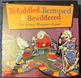 Befuddled, Bemused & Bewildered - The Senior Moments Game