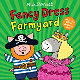 Fancy Dress Farmyard Nick Sharratt
