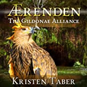 The Gildonae Alliance: Ærenden, Book 2 | Kristen Taber