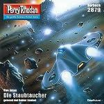 Die Staubtaucher (Perry Rhodan 2879) | Uwe Anton