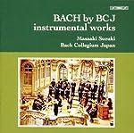 BCJのバッハへのいざない~器楽編 (BACH by BCJ instrumental works) [日本語歌詞訳付]