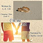 On the List: Changing Plans, Book 3 | L.A. Witt