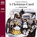 A Christmas Carol [Naxos AudioBooks Edition] Audiobook by Charles Dickens Narrated by Anton Lesser