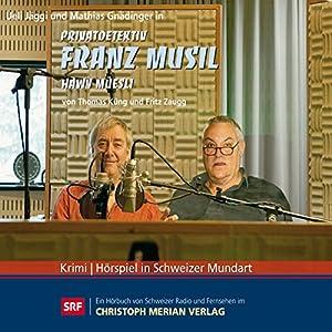 Häwy Müesli (Privatdetektiv Franz Musil 2) Hörspiel