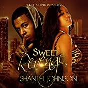 Sweet Revenge: A Hood Romance | Shantel Johnson
