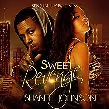 Sweet Revenge: A Hood Romance (       UNABRIDGED) by Shantel Johnson Narrated by Sandra McClammy