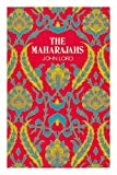 The maharajahs (0091110505) by Lord, John