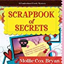 Scrapbook of Secrets: A Cumberland Creek Mystery, Book 1 Audiobook by Mollie Cox Bryan Narrated by Barbara Edelman