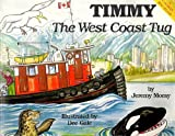 img - for Timmy and the West Coast Tug book / textbook / text book