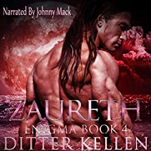 Zaureth: Enigma Series, Volume 4 Audiobook by Ditter Kellen Narrated by Johnny Mack
