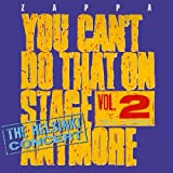 You Can't Do That on Stage Anymore, Vol. 2 by Frank Zappa (2012-05-04)