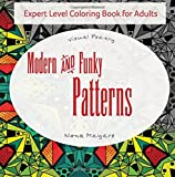img - for Visual Poetry: Modern and Funky Patterns: Expert Level Coloring Book for Adults (Expert Level Coloring Books for Adults) (Volume 2) book / textbook / text book