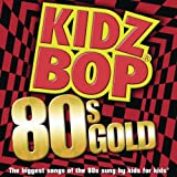 Kidz Bop 80's Gold