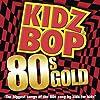 Kidz Bop 80's Gold