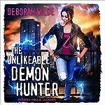 The Unlikeable Demon Hunter: Nava Katz Series, Book 1 | Deborah Wilde