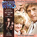 Doctor Who - No More Lies Radio/TV Program by Paul Sutton Narrated by Paul McGann, Sheridan Smith, Nigel Havers, Julia McKenzie, Tom Chadbon