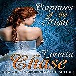 Captives of the Night | Loretta Chase