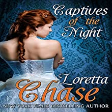 Captives of the Night (       UNABRIDGED) by Loretta Chase Narrated by Kate Reading