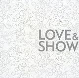Love & Show