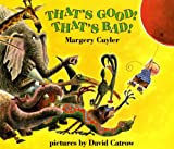 Thats Good! Thats Bad! (An Owlet Book)