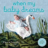 When My Baby Dreams 2014 Wall Calendar