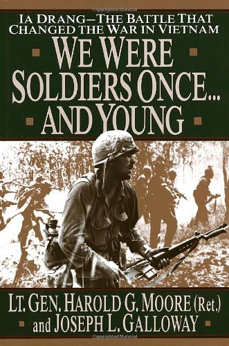 We Were Soldiers Once...and Young - Harold G. Moore, Joseph L. Galloway