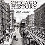 img - for Chicago History 2014 Calendar book / textbook / text book